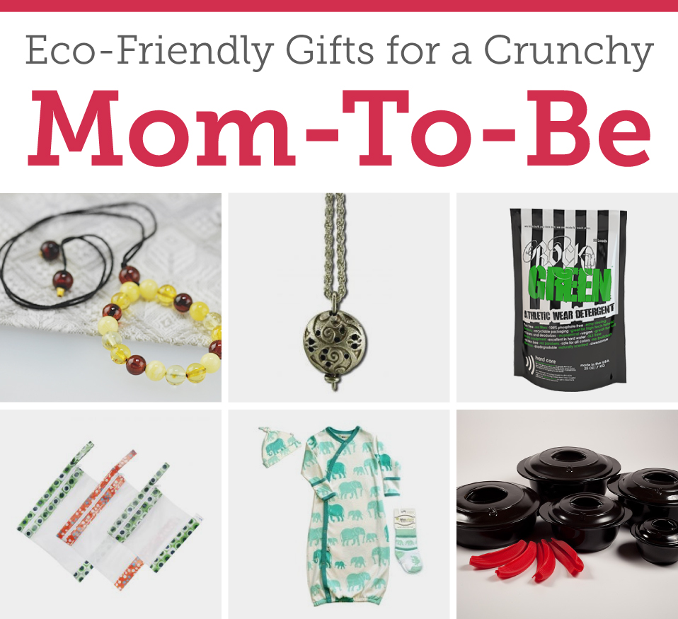 Eco-Friendly Gifts for a Crunchy Mom-to-Be