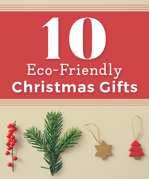 10-eco-friendly-christmas-gifts