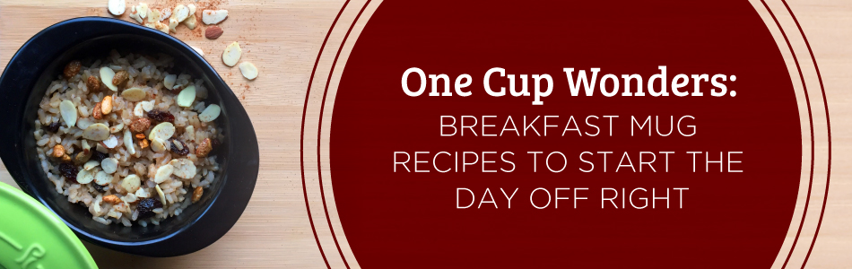 One Cup Wonders: Breakfast Mug Recipes to Start the Day Off Right