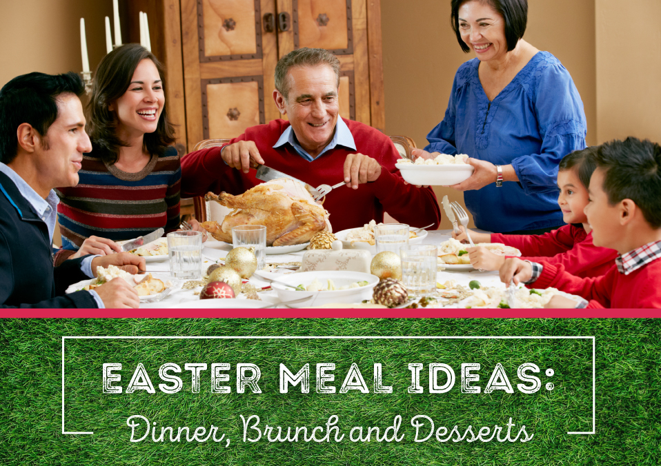 Meal Ideas for Your Easter Dinner