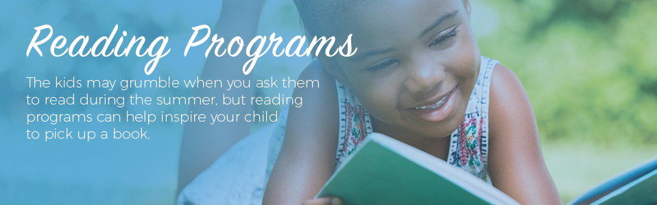 Participate in a summer reading program.