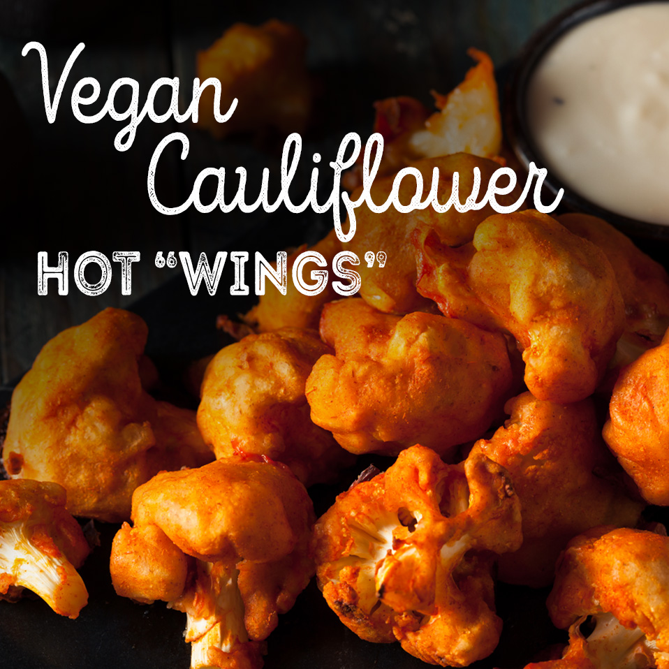 "Vegan Cauliflower Hot ""Wings"""