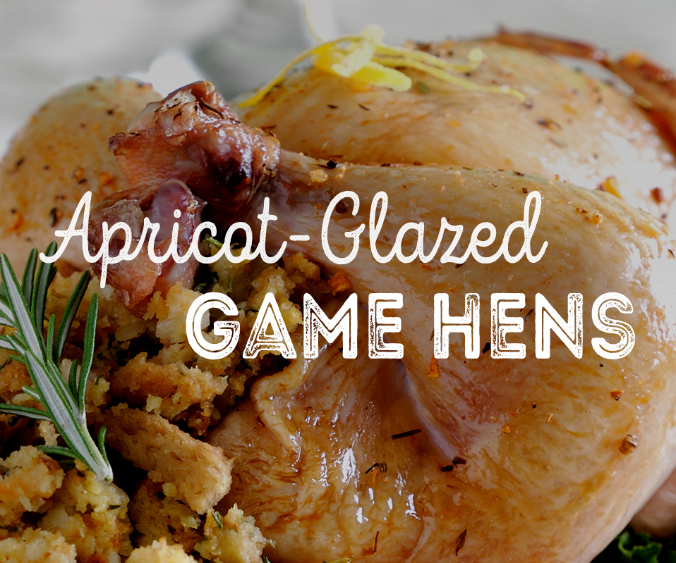 Apricot-Glazed Game Hens