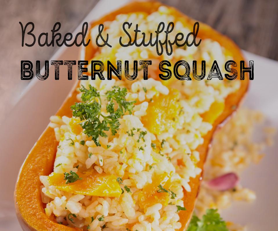 Baked & Stuffed Butternut Squash