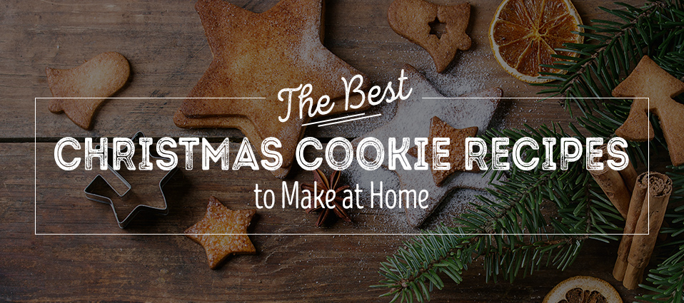 The Best Christmas Cookies Recipes to Make at Home